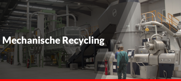Mechanische Recycling