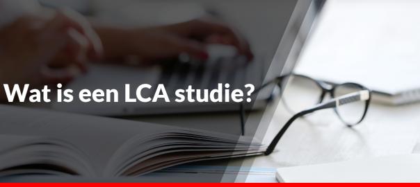 Wat is een LCA studie?