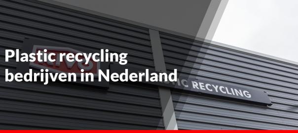 Plastic recycling bedrijven in Nederland